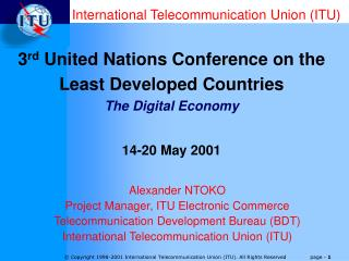 Alexander NTOKO Project Manager, ITU Electronic Commerce