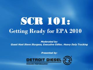 SCR 101: Getting Ready for EPA 2010