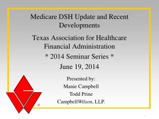 Medicare DSH Update and Recent Developments