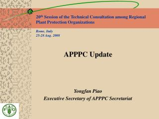 APPPC Update Yongfan Piao Executive Secretary of APPPC Secretariat