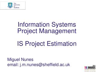 Information Systems                 Project Management IS Project Estimation