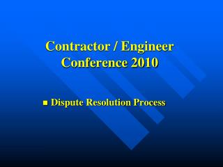 Contractor / Engineer Conference 2010