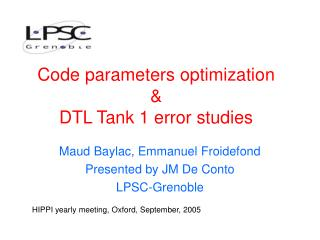 Code parameters optimization & DTL Tank 1 error studies