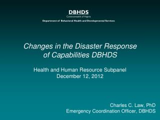 Changes in the Disaster Response  of Capabilities DBHDS