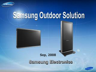 Samsung Outdoor Solution