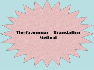 The Grammar – Translation Method