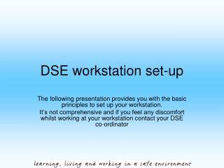 DSE workstation set-up