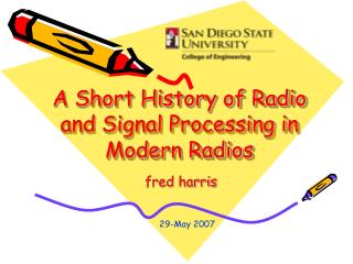 A Short History of Radio and Signal Processing in Modern Radios