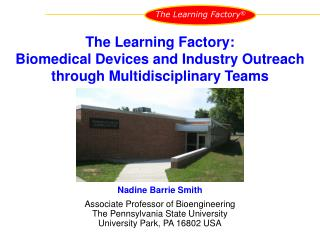 Nadine Barrie Smith Associate Professor of Bioengineering The Pennsylvania State University
