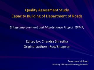 Quality Assessment Study  Capacity Building of Department of Roads