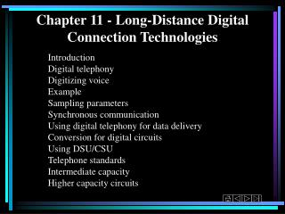 Chapter 11 - Long-Distance Digital Connection Technologies