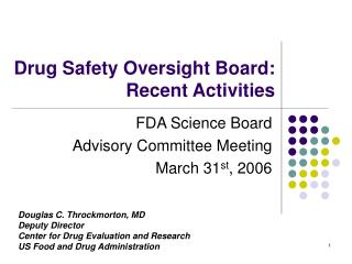 Drug Safety Oversight Board: Recent Activities