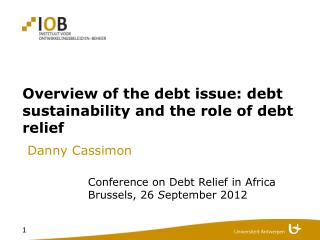 Overview of the debt issue: debt sustainability and the role of debt relief