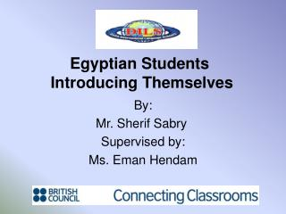 Egyptian Students  Introducing Themselves