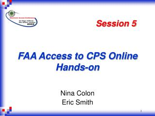 FAA Access to CPS Online Hands-on