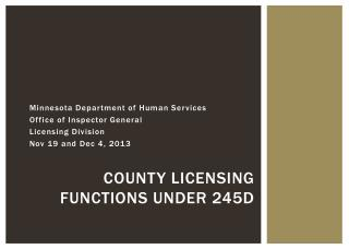 County Licensing Functions Under 245D