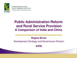 Public Administration Reform  and Rural Service Provision A Comparison of India and China