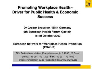 Promoting Workplace Health -  Driver for Public Health & Economic Success
