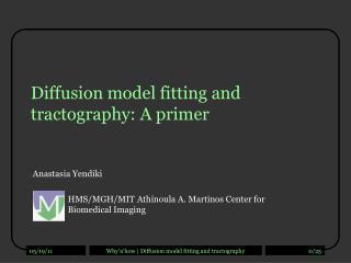Diffusion model fitting and  tractography: A primer