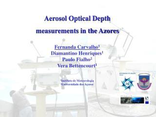 Aerosol Optical Depth measurements in the Azores