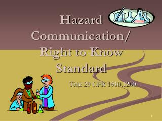 Hazard Communication/  Right to Know Standard