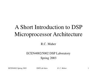 A Short Introduction to DSP Microprocessor Architecture