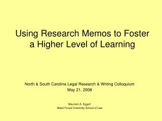 Using Research Memos to Foster a Higher Level of Learning