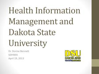 Health Information Management and Dakota State University