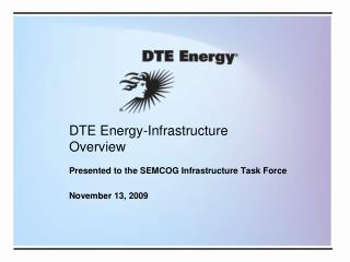 DTE Energy-Infrastructure Overview