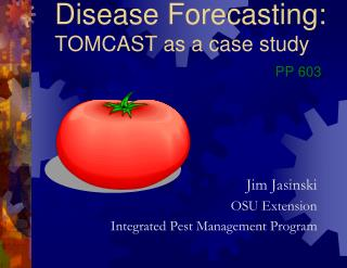 Disease Forecasting: TOMCAST as a case study PP 603