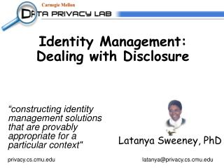 Identity Management:  Dealing with Disclosure