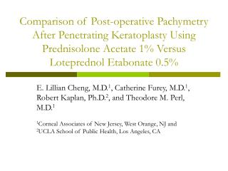 Comparison of Post-operative Pachymetry After Penetrating Keratoplasty Using Prednisolone Acetate 1 Versus Loteprednol E
