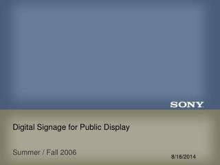 Digital Signage for Public Display
