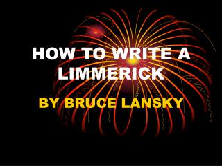 HOW TO WRITE A LIMMERICK