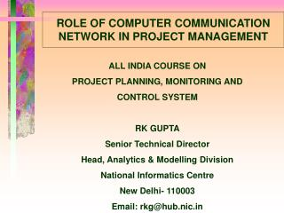ROLE OF COMPUTER COMMUNICATION NETWORK IN PROJECT MANAGEMENT