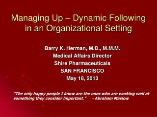 Managing Up – Dynamic Following in an Organizational Setting
