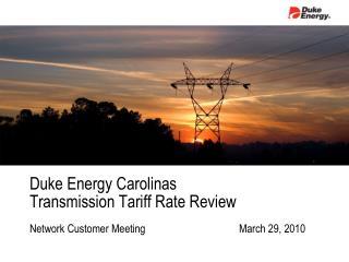 Duke Energy Carolinas Transmission Tariff Rate Review