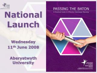 National Launch