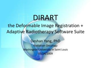 DIRART the Deformable Image Registration + Adaptive Radiotherapy Software Suite