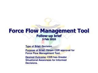 Force Flow Management Tool Follow-up brief 3 Feb 2010
