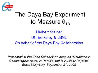 The Daya Bay Experiment to Measure   13
