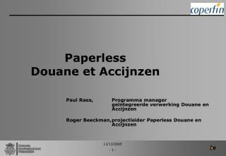 Paperless  Douane et Accijnzen