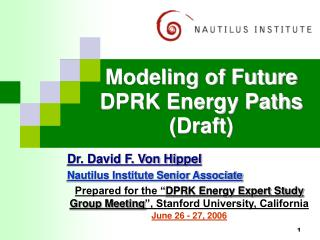 Modeling of Future DPRK Energy Paths (Draft)