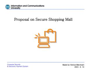 Proposal on Secure Shopping Mall