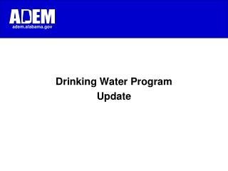 Drinking Water Program Update