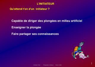 L'INITIATEUR