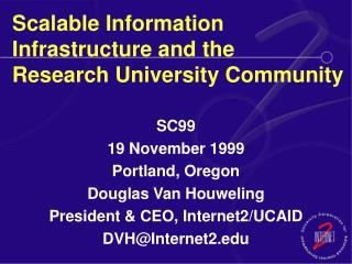 Scalable Information Infrastructure and the Research University Community