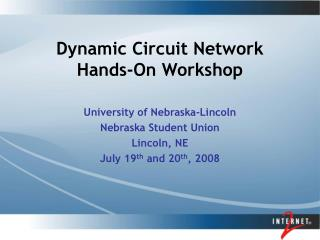 Dynamic Circuit Network  Hands-On Workshop