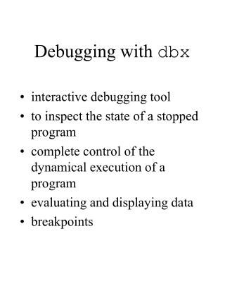 Debugging with  dbx