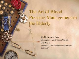 The Art of Blood Pressure Management in the Elderly